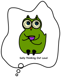 Sally Thinking Out Loud
